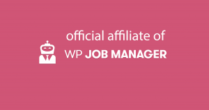 wp-job-manager-official affiliate of